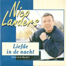 Liefde In De Nacht (Love Is In The Air) - Nico Landers
