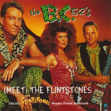 (Meet) The Flintstones -The B.C. 52's