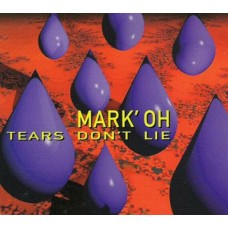 Tears Don't Lie - Mark' Oh