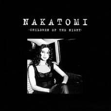 Children Of The Night - Nakatomi