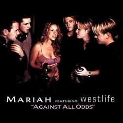 Against All Odds - Mariah Carey Ft. Westlife