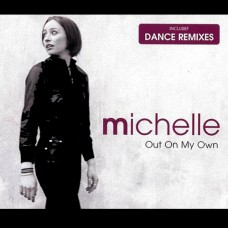 Out On My Own - Michelle