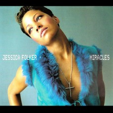 Miracles - Jessica Folker