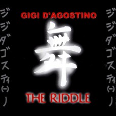 The Riddle - Gigi D'Agostino