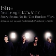 Sorry Seems To Be The Hardest Word - Blue ft. Elton John