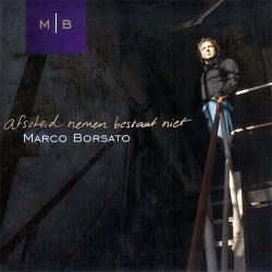 Afscheid Nemen Bestaat Niet - Marco Borsato