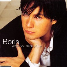 When You Think Of Me - Boris