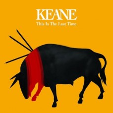 This Is The Last Time - Keane