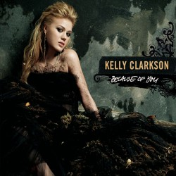 Because Of You - Kelly Clarkson (gt easy digital download)