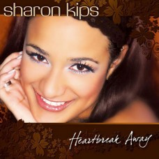 Heartbreak Away - Sharon Kips