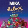 Relax, Take It Easy - Mika (gt easy digital download)
