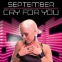 Cry For You - September