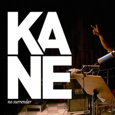 No Surrender - Kane