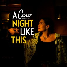 A Night Like This - Caro Emerald