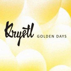 Golden Days - Krystl