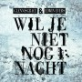 Wil Je Niet Nog 1 Nacht - Glennis Grace & Edwin Evers (C digital download)
