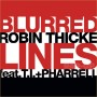 Blurred Lines - Robin Thicke ft. T.I. & P. Williams (C digital download)
