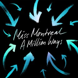 A Million Ways - Miss Montreal (gt easy digital download)
