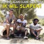 Ik Wil Slapen - Jan Smit, Alain Clark & Glen Faria (Bb digital download)