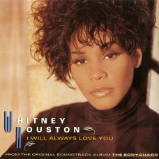 I Will Always Love You - Whitney Houston (ac easy digital download)