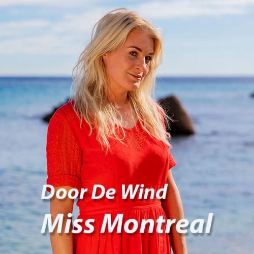 Door De Wind - Miss Montreal